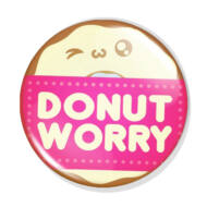 Donut worry kitűző 1