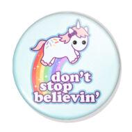 Dont't stop believing kitűző 1