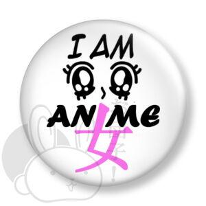 I am anime girl kitűző 1 közepes