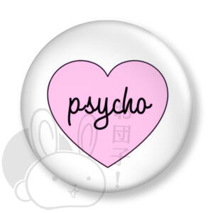 Psycho kitűző 1 közepes