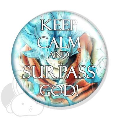 Keep Calm and Surpass God! kitűző 2