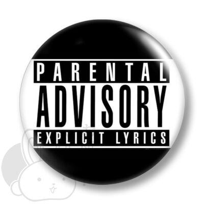 Parental advisory explicit lyrics kitűző 1 közepes