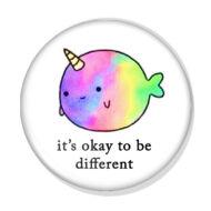 It's okay to be different kitűző 1