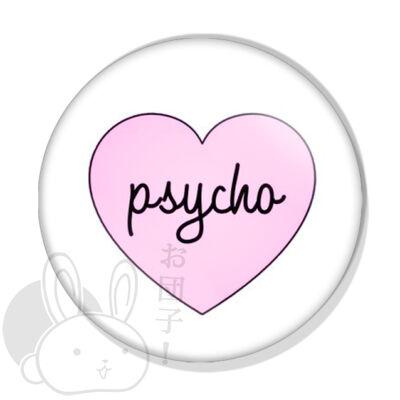 Psycho kitűző 1