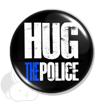 Hug the police kitűző 1